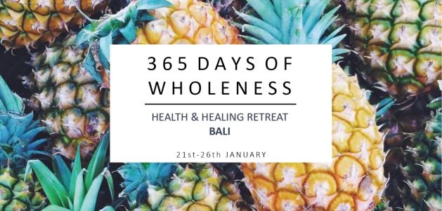 365 Days of WHoleness Retreat bali fb